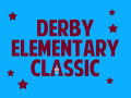 Derby Elementary Classic (cancelled)