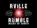 Rville Rumble Night of s