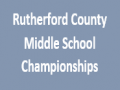 The L.D. Agees Rutherford Middle School County Championship