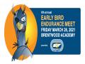 Early Bird Endurance Meet