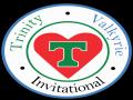 Trinity / Valkyrie Invitational